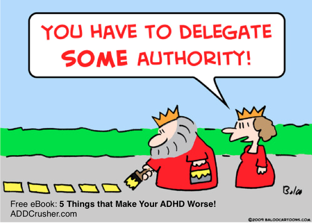 delegate-authority-adhd-addcrusher